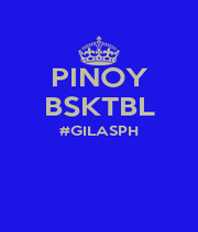 PINOY BSKTBL #GILASPH   - Personalised Poster A1 size