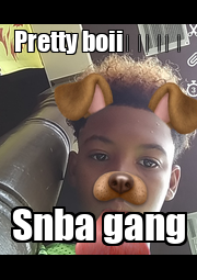 Pretty boii😚😚😚 Snba gang - Personalised Poster A4 size