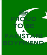 PROUD TO BE A PAKISTANI BOYFRIEND - Personalised Poster A1 size