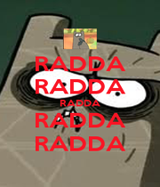 RADDA RADDA RADDA RADDA RADDA - Personalised Poster A1 size