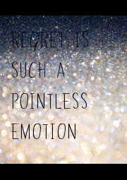 REGRET IS SUCH A POINTLESS EMOTION - Personalised Poster A1 size