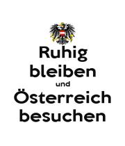 Ruhig bleiben und Österreich besuchen - Personalised Poster A1 size
