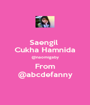 Saengil  Cukha Hamnida @naomigaby From @abcdefanny - Personalised Poster A1 size