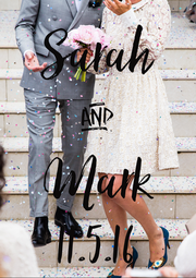 Sarah & Mark 11.5.16 - Personalised Poster A4 size
