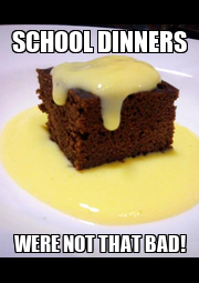 SCHOOL DINNERS WERE NOT THAT BAD! - Personalised Poster A4 size