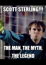 SCOTT STERLING!!! THE MAN, THE MYTH, THE LEGEND - Personalised Poster A4 size