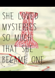 SHE LOVED  MYSTERIES  SO MUCH  THAT SHE  BECAME ONE - Personalised Poster A1 size