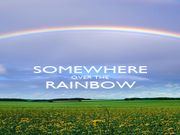 SOMEWHERE OVER THE RAINBOW  - Personalised Poster A1 size