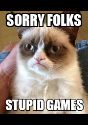 SORRY FOLKS STUPID GAMES - Personalised Poster A1 size