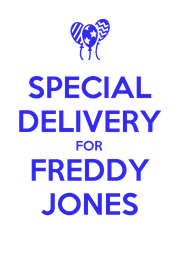 SPECIAL DELIVERY FOR FREDDY JONES - Personalised Poster A4 size