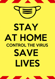 STAY  AT HOME  CONTROL THE VIRUS SAVE  LIVES - Personalised Poster A1 size