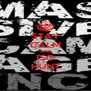 STAY CALM AND ISO HUNT - Personalised Poster A1 size