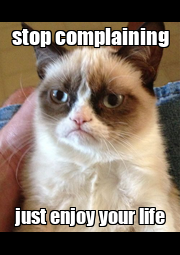 stop complaining just enjoy your life - Personalised Poster A4 size