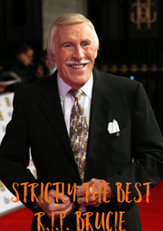 strictly the best r.i.p. brucie - Personalised Poster A4 size