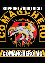 SUPPORT YOUR LOCAL COMANCHERO MC - Personalised Poster A4 size