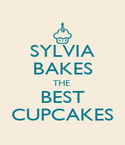 SYLVIA BAKES THE  BEST CUPCAKES - Personalised Poster A1 size