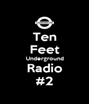 Ten Feet Underground Radio #2 - Personalised Poster A1 size