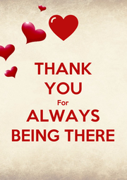 THANK YOU For ALWAYS BEING THERE - Personalised Poster A4 size
