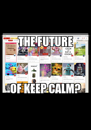 THE FUTURE OF KEEP CALM? - Personalised Poster A1 size