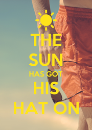 THE SUN HAS GOT HIS HAT ON - Personalised Poster A1 size