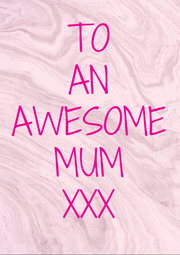 TO AN AWESOME MUM XXX - Personalised Poster A4 size