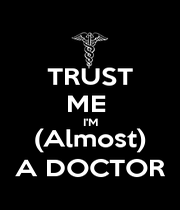 TRUST ME  I'M (Almost) A DOCTOR - Personalised Poster A4 size