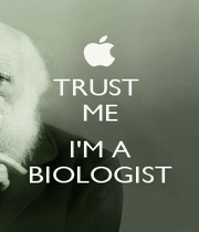 TRUST  ME  I'M A BIOLOGIST - Personalised Poster A1 size