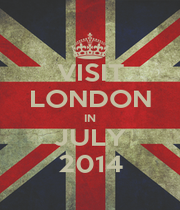 VISIT LONDON IN JULY 2014 - Personalised Poster A1 size