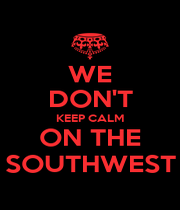 WE DON'T KEEP CALM ON THE SOUTHWEST - Personalised Poster A1 size