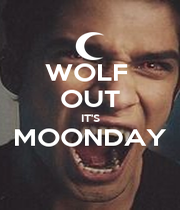 WOLF  OUT IT'S MOONDAY  - Personalised Poster A1 size