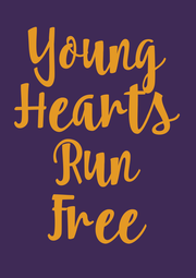 Young Hearts Run Free - Personalised Poster A4 size