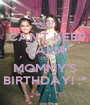 CAN'T KEEP CALM ITS MOMMY'S BIRTHDAY! :* - Personalised Poster A1 size