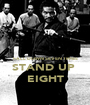 FALL DOWN SEVEN TIMES STAND UP  EIGHT - Personalised Poster A1 size