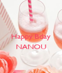 Happy Bday  NANOU  - Personalised Poster A1 size