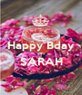 Happy Bday  SARAH  - Personalised Poster A1 size