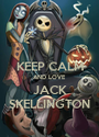 KEEP CALM AND LOVE JACK SKELLINGTON - Personalised Poster A1 size