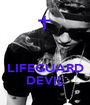 LIFEGUARD DEVIL - Personalised Poster A1 size