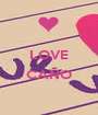 LOVE  CAÑO  - Personalised Poster A1 size