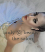 only @ beauty  the salon - Personalised Poster A1 size