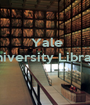 Yale University Library    - Personalised Poster A1 size