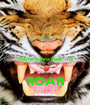 You're gonna hear me  ROAR - Personalised Poster A1 size