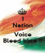 1 Nation 1 Voice Bleed blue !! - Personalised Poster A1 size