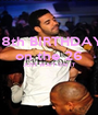 18th BIRTHDAY on the 26 JUST WAIT ON IT   - Personalised Poster A1 size