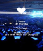 2 Years   24 Months 730 Days 17.520 Hours We Will Wait For Donghae - Personalised Poster A1 size