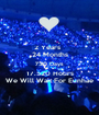 2 Years   24 Months 730 Days 17.520 Hours We Will Wait For Eunhae - Personalised Poster A1 size