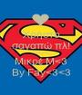 Χρήστο σαγαπώ πλ! <3<3<3 Μικρέ Μ<3 By Fay<3<3 - Personalised Poster A1 size