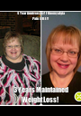 4 Year Anniversary! Fibromyalgia Pain FREE!! 3 Years Maintained Weight Loss!  - Personalised Poster A1 size
