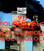 911 TROLOLOLOLOL OLOLOLOLOLOL LOLOLOLOLOLOL LOLOLOLOLOLOL - Personalised Poster A1 size