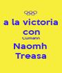 a la victoria con Cumann Naomh  Treasa - Personalised Poster A1 size