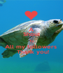 A Shout To All my followers   Thank you! - Personalised Poster A1 size